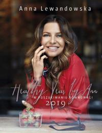 Healthy Year by Ann 2019 W poszukiwaniu równowagi - Anna Lewandowska | mała okładka