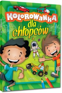 Kolorowanka dla chłopców - Daria Widermańska-Spala | mała okładka