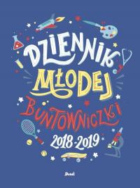 Dziennik młodej buntowniczki 2018/2019 - Giulia Flamini | mała okładka