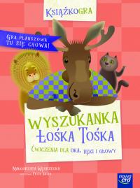 Wyszukanka Łośka Tośka Ćwiczenia dla oka, ręki i głowy - Małgorzata Węgrzecka | mała okładka