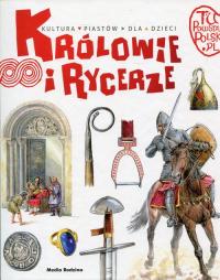 Tu powstała Polska Królowie i rycerze - Jarosław Gryguć | mała okładka