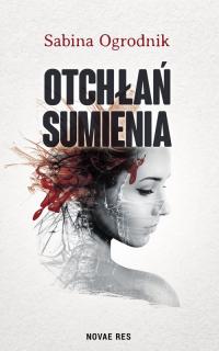 Otchłań sumienia - Sabina Ogrodnik | mała okładka