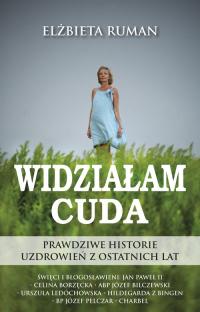 Widziałam Cuda - Elżbieta Ruman | mała okładka