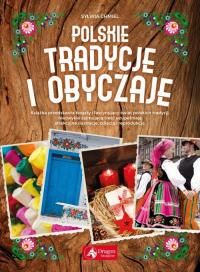 Polskie tradycje i obyczaje - Sylwia Chmiel | mała okładka