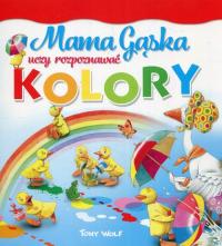 Mama Gąska uczy rozpoznawać kolory - Anna Casalis | mała okładka