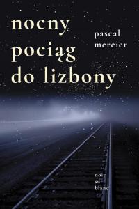 Nocny pociąg do Lizbony - Pascal Mercier | mała okładka