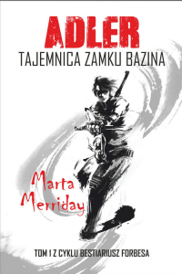 Adler Tajemnica Zamku Bazina - Marta Merriday | mała okładka