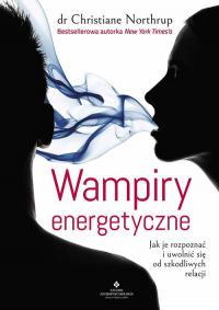 Wampiry energetyczne - Christine Northrup   mała okładka
