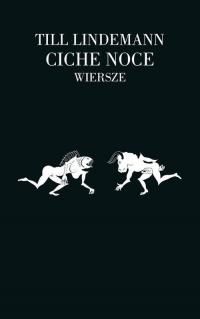 Ciche noce Wiersze - Till Lindemann | mała okładka