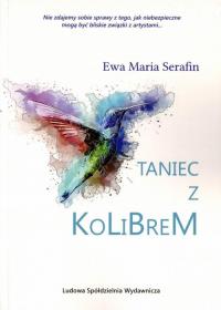 Taniec z kolibrem - Serafin Ewa Maria   mała okładka