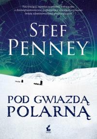 Pod Gwiazdą Polarną - Stef Penney | mała okładka