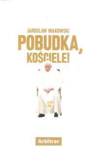 Pobudka, Kościele! - Jarosław Makowski | mała okładka