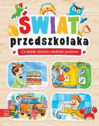 Świat przedszkolaka Co każde dziecko wiedzieć powinno -  | mała okładka