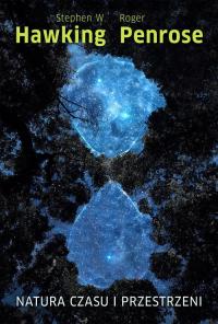 Natura czasu i przestrzeni - Hawking Stephen W., Penrose Roger W. | mała okładka