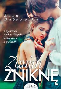 Zanim zniknę - Anna Dąbrowska   mała okładka