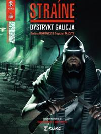 Straine Dystrykt Galicja - Tkaczyk Krzysztof, Minkiewicz Bartosz | mała okładka