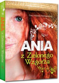 Ania z Zielonego Wzgórza - Montgomery Lucy Maud | mała okładka