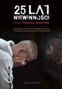 25 lat niewinności - Grzegorz Głuszak | mała okładka