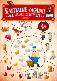 Kapitalne zagadki dla małych spryciarzy 4+ Kapitan Nauka -    mała okładka