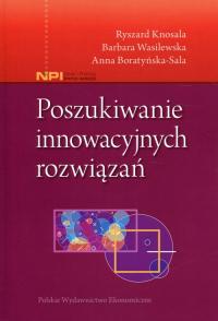 Poszukiwanie innowacyjnych rozwiązań - Knosala Ryszard, Wasilewska Barbara, Boratyńs | mała okładka