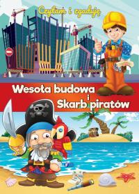Czytam i zgaduję Wesoła budowa i Skarb piratów - zbiorowe Opracowanie   mała okładka
