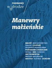 Rozmowy W drodze Manewry małżeńskie - Kolska Katarzyna, Bielecki Roman | mała okładka