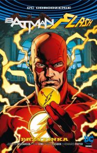 Batman Flash Przypinka okładka z Batmanem - Williamson Joshua, King Tom | mała okładka