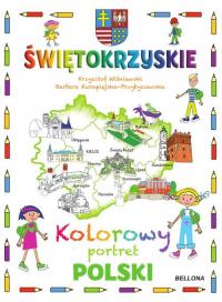 Świętokrzyskie Kolorowy portret Polski - Wiśniewski Krzysztof, Kuropiejska-Przybyszews | mała okładka