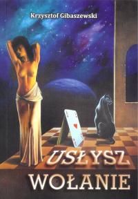 Usłysz wołanie - Krzysztof Gibaszewski | mała okładka