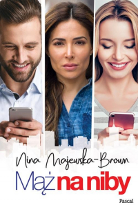 Mąż na niby - Nina Majewska-Brown | mała okładka