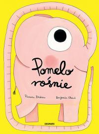 Pomelo rośnie - Ramona Badescu | mała okładka