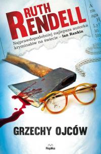 Grzechy ojców - Ruth Rendell | mała okładka