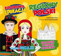 Kolorowa edukacja Regiony Polski - Justyna Mrowiec | mała okładka