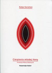 Cierpienia młodej Hany - Katja Gorecan | mała okładka