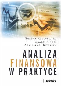 Analiza finansowa w praktyce - Kołosowska Bożena, Voss Grażyna, Huterska Agn | mała okładka