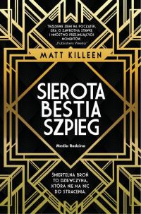Sierota bestia szpieg - Matt Killeen | mała okładka