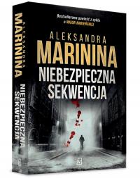 Niebezpieczna sekwencja - Aleksandra Marinina | mała okładka