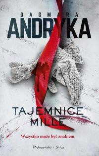 Tajemnice Mille - Dagmara Andryka | mała okładka