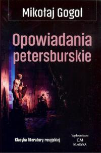 Opowiadania petersburskie - Mikołaj Gogol   mała okładka