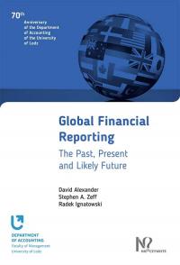 Global Financial Reporting - Alexander David, Zeff Stephen A., Ignatowski  | mała okładka