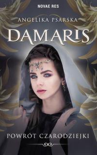 Damaris Powrót czarodziejki - Angelika Psarska | mała okładka