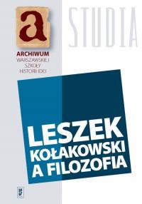 Leszek Kołakowski a filozofia -  | mała okładka