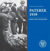 Paterek 1939 Zbrodnia i pamięć/Crime and memory - Ceran Tomasz Sylwiusz   mała okładka