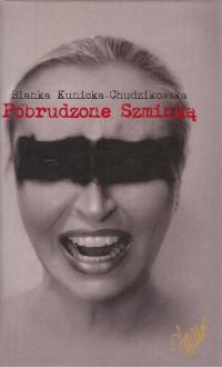 Pobrudzone szminką - Bianka Kunicka-Chudzikowska | mała okładka