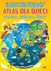 Ilustrowany atlas dla dzieci Polska, Europa, Świat -    mała okładka