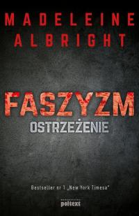 Faszyzm Ostrzeżenie - Madeleine Albright | mała okładka