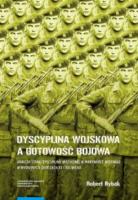 Dyscyplina wojskowa a gotowość bojowa - Robert Rybak | mała okładka
