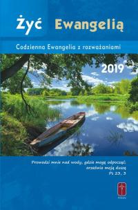 Żyć Ewangelią Codzienna Ewangelia z rozważaniami 2019 -  | mała okładka