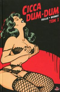 Cicca Dum-Dum Tom 1 - Carlos Trillo | mała okładka