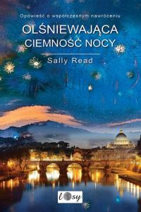 Olśniewająca ciemność nocy - Sally Read   mała okładka